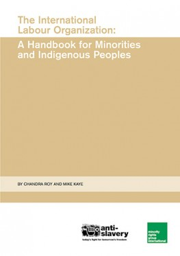 The International Labour Organization: A Handbook for Minorities and Indigenous Peoples (May 2002)