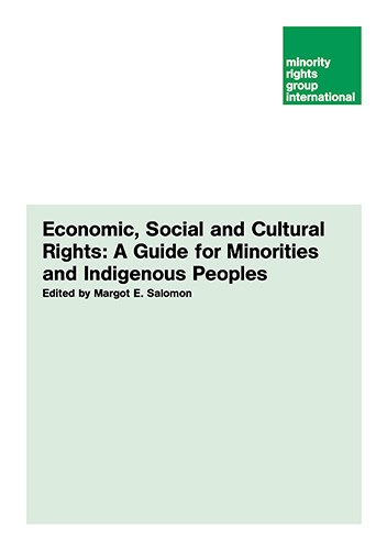 Economic, Social and Cultural Rights: A Guide for Minorities and Indigenous Peoples