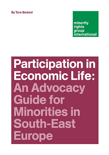 Participation in Economic Life: An Advocacy Guide for Minorities in South-East Europe