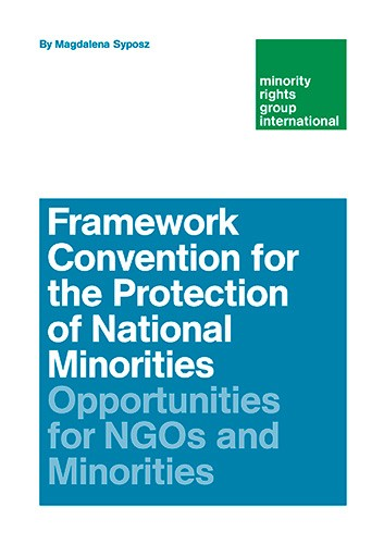 Framework Convention for the Protection of National Minorities: Opportunities for NGOs and Minorities