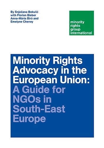 Minority Rights Advocacy in the European Union: A Guide for NGOs in South-East Europe
