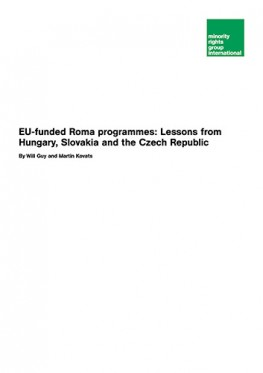 EU-funded Roma programmes: Lessons from Hungary, Slovakia and the Czech Republic