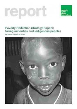 Poverty Reduction Strategy Papers: Failing Minorities and Indigenous Peoples
