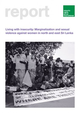 Living with Insecurity: Marginalization and Sexual Violence against Women in North and East Sri Lanka