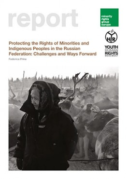 Protecting the Rights of Minorities and Indigenous Peoples in the Russian Federation: Challenges and Ways Forward