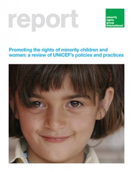 Promoting the rights of minority children and women: a review of UNICEF's policies and practices