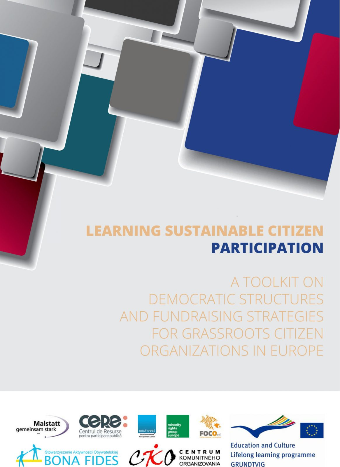 Learning Sustainable Participation: A toolkit on democratic structures and fundraising strategies for grassroots citizen organisations in Europe