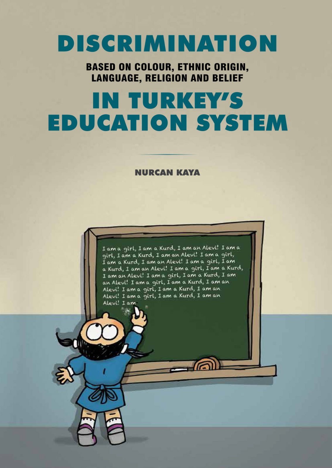 Discrimination based on Colour, Ethnic Origin, Language, Religion and Belief in Turkey's Education System
