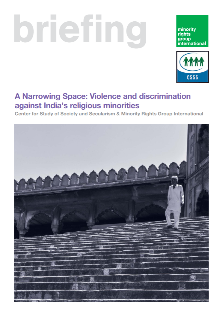 A narrowing space: Violence and discrimination against India's religious minorities