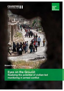 Eyes on the Ground: Realizing the potential of civilian-led monitoring in armed conflict