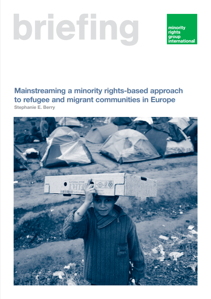 Mainstreaming a Minority Rights Based Approach to Refugee and Migrant Communities in Europe