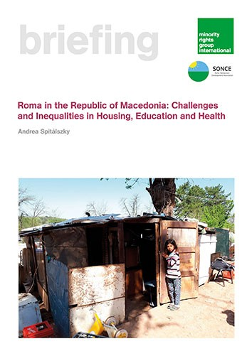 Roma in the Republic of Macedonia: Challenges and Inequalities in Housing, Education and Health
