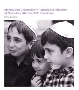 Identity and Citizenship in Tunisia: The Situation of Minorities after the 2011 Revolution (English and Arabic available)