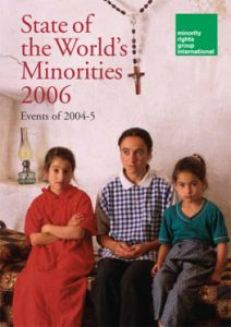"2006: First annual report on ""The State of the World's Minorities and Indigenous Peoples"" is published"