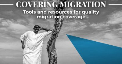 Covering Migration: Toolkit for journalists around the world now launched online