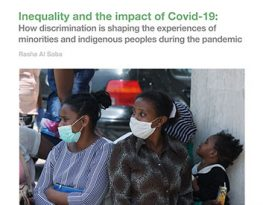 Inequality and the impact of Covid-19: How discrimination is shaping the experiences of minorities and indigenous peoples during the pandemic