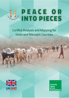 Peace or into pieces: Conflict Analysis and Mapping for Isiolo and Marsabit Counties, Kenya