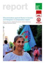 Discrimination against Roma in Croatia and Bulgaria: A comparative report